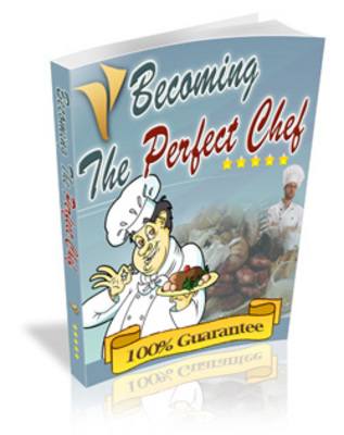 Product picture BecomingThePerfectChef - make more money from your website