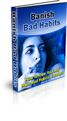 Product picture BanishBadHabitsPLR - make more money from your website